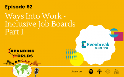 92 Ways Into Work – Inclusive Job Boards Part 1