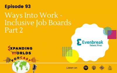 93 Ways Into Work – Inclusive Job Boards Part 2